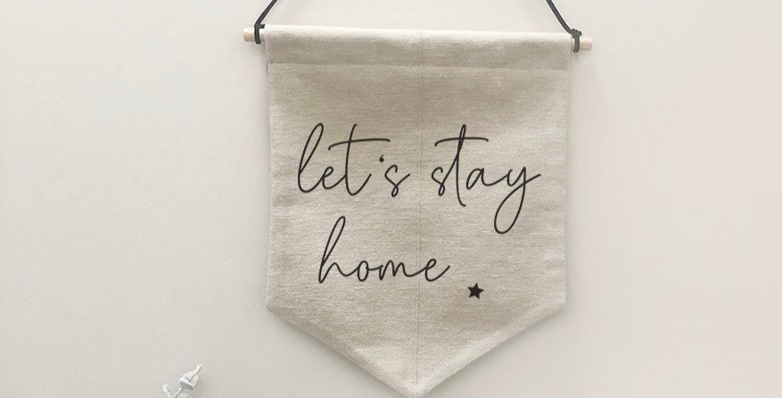 'Let's stay home' banner