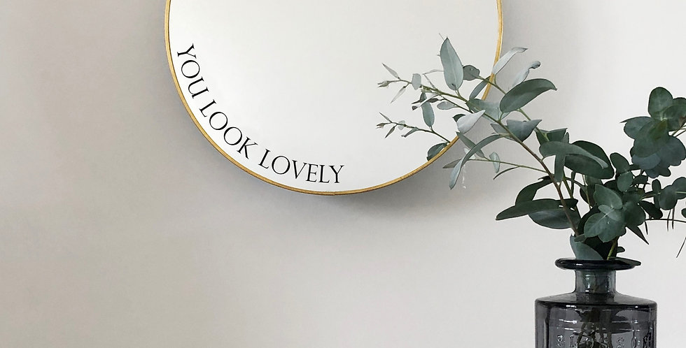 'you look lovely' mirror