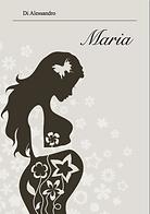 Maria - Di Alessandro