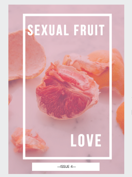 Sexual Fruit: Love — Issue 4