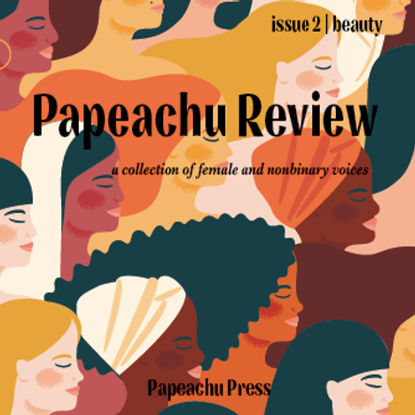 Papeachu Review Issue 2: Beauty
