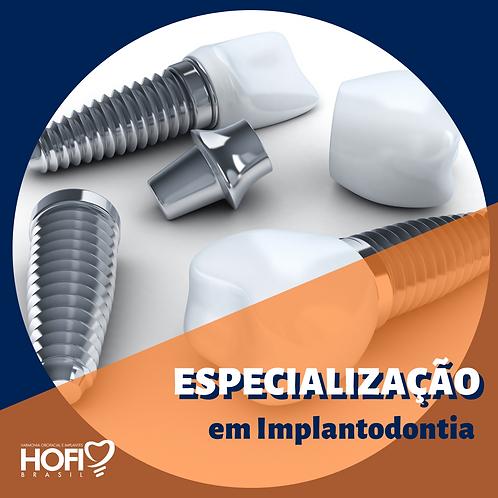 ESPECIALIZAÇÃO em IMPLANTODONTIA - Início MAR/21