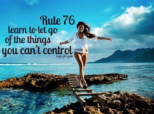 Let go of the things you can't control