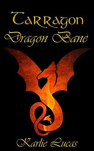 Tarragon Dragon Bane