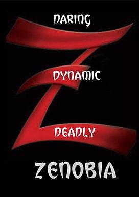 DARING,DYNAMIC,DEADLY, ZENOBIA