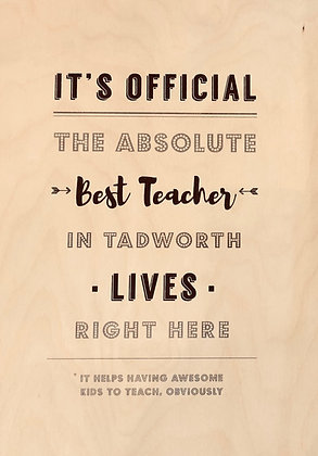 COULSON MACLEOD Best Teacher in Tadworth Wooden Sign