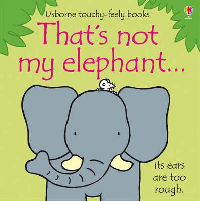 That's not my elephant touchy feely book