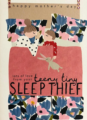 Mother's Day - Sleep Thief