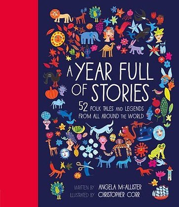 A Year Full of Stories: 52 Folk Tales and Legends