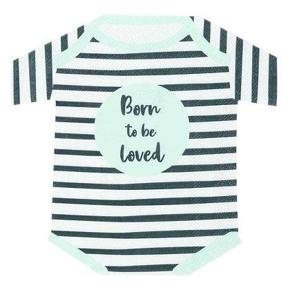 Born To Be Loved Babygrow Shaped Napkin