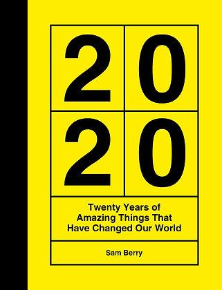 2020 Twenty Years of Amazing Things
