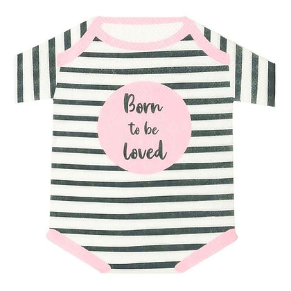 Born To Be Loved Pink Baby Grow Shaped Napkins