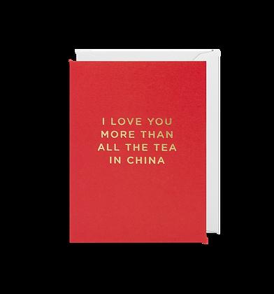 LAGOM I Love You More Than All The Tea Mini Card
