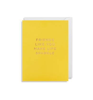 LAGOM Friends Like You Make Life Sparkle Mini Card