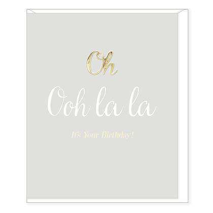 HEARTS DESIGNS Oh Ooh La La It's Your Birthday