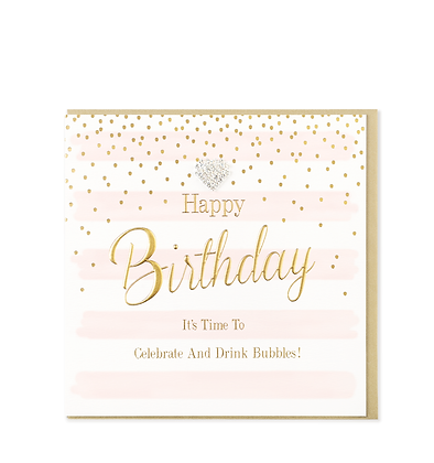 Happy Birthday - Celebrate and Drink Bubbles