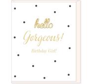 Hearts Designs Hello Gorgeous Birthday Girl