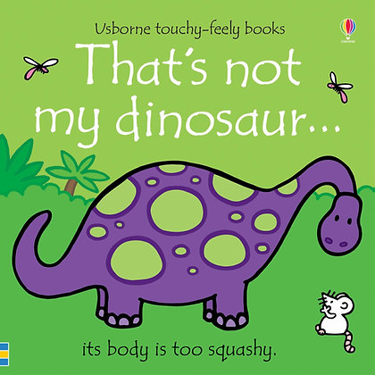 That's Not My Dinosaur (Touchy Feely)