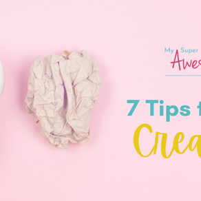 Super Awesome Tips To Get Creative