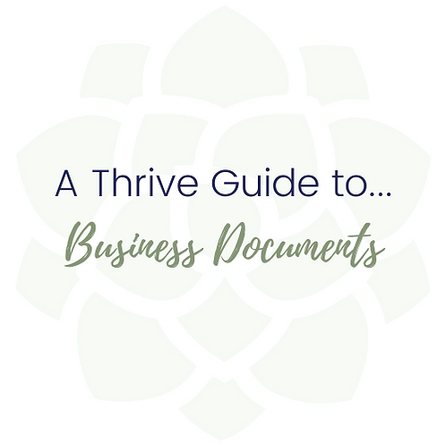 A Thrive Guide to ... Business Documents
