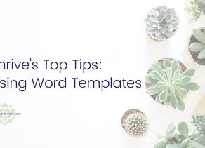 Thrive's Top Tips - Word Templates