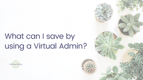 What can I save by using a Virtual Admin?