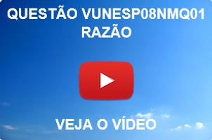 VUNESP08NMQ01 - VUNESP - 2015 - UNESP - RAZÃO