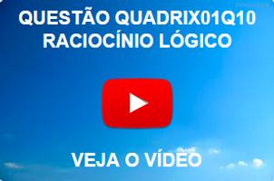 QUADRIX01Q10 - 2012 - CFQ - RACIOCÍNIO LÓGICO