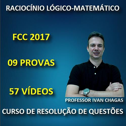 FCC 2017- DIVERSAS PROVAS - RACIOCÍNIO LÓGICO/MATEMÁTICA - PDF + 57 VÍDEOS