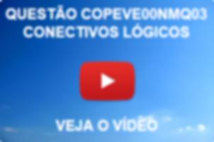 COPEVE00NMQ03 - COPEVE - 2014 - PREFEITURA DE FEIRA GRANDE - NÍVEL MÉDIO - CONECTIVOS LÓGICOS