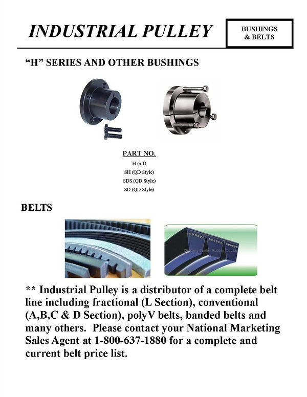 "Industrial Pulley, Bushing and Belts, ""H"" Series and Other Bushings, Belts, SH, SDS, SD"