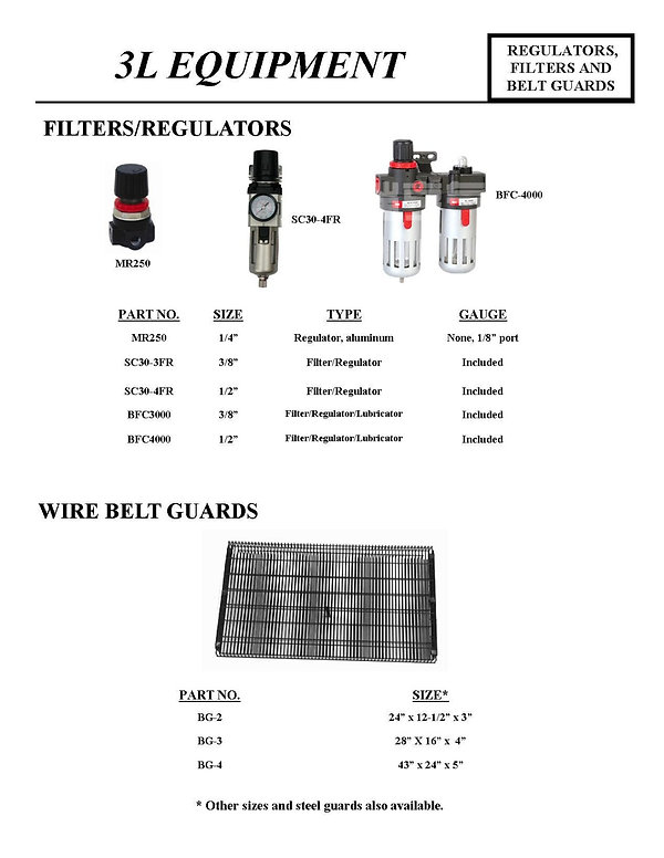 3L Equipment, Regulators, Filters, an Belt Guards, MR250, SC30-3FR, SC30-4FR, BFC3000, BFC4000, Filters/Regulators, Wire Belt Guards, BG-2, BG-3, BG-4