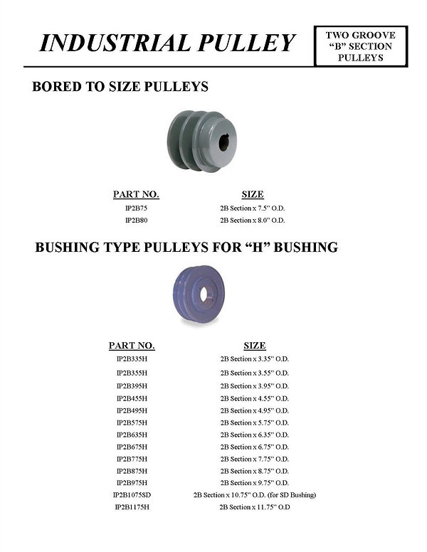 "Industrial Pulley, Two Groove ""B"" Section Pulleys, Bored to Size Pulleys, Bushing Type Pulleys for ""H"" Bushing, IP2B75, IP2B80, IP2B335H, IP2B355H, IP2B395H, IP2B455H, IP2B495H, IP2B575H, IP2B635H, IP2B675H, IP2B775H, IP2B875H, IP2B975H, IP2B10758D, IP2B1175H"