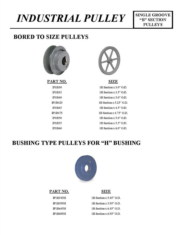 "Industrial Pulley, Single Groove""B"" Section Pulleys, Bored to Size Pulleys, Bushing Type Pulleys for ""H"" Bushing, IP1B30, IP1B35, IP1B40, IP1B425, IP1B45, IP1B475, IP1B50, IP1B55, IP1B60, IP1B545H, IP1B595H, IP1B645H, IP1B695H"