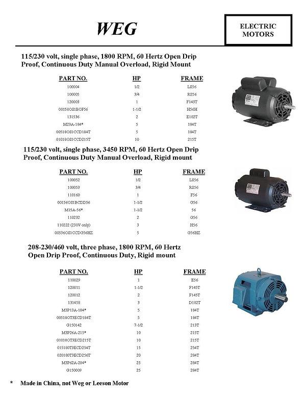 WEG, Electric Motors, 115/230 Volt, singl e, 1800 RPM, 60 Hertz Open Drip Proof, Continuous Duty Manual Overload, Rigid Mount, 3450 RPM, 208-230/460 volt, three phase
