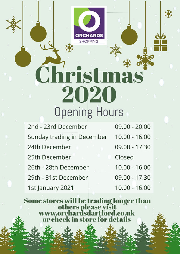 Orchards Shopping Centre Dartford, Christmas opening times 2020