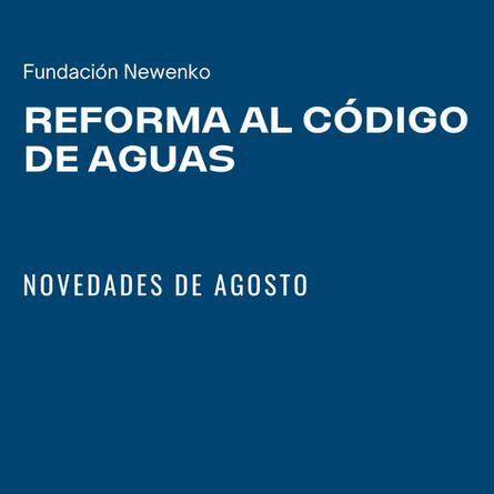 Reforma al Código de Aguas