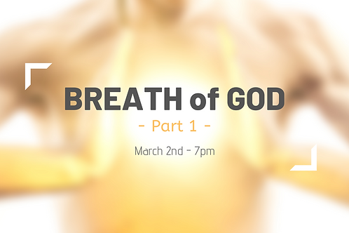 Breath of God (session 1)