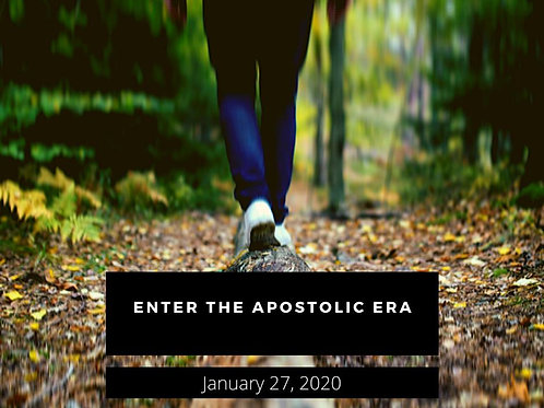 Entering the Apostolic Era - Archive