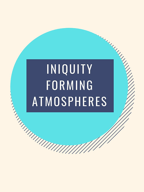Iniquity Affecting Atmospheres