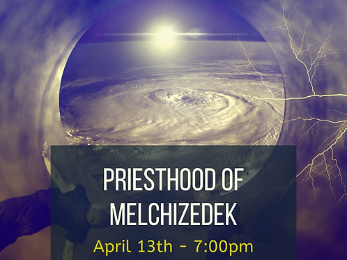 Priesthood of Melchizedeck