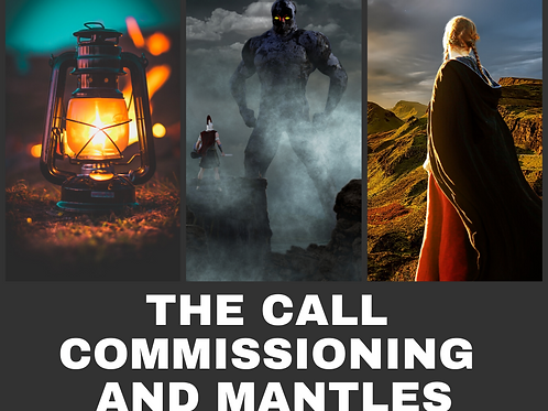 The Call, Commissioning, and Mantles