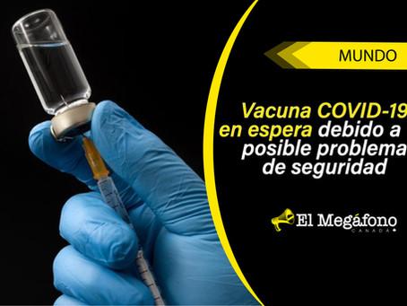 Vacuna COVID-19: Oxford suspende ensayos clínicos tras efecto secundario grave en un voluntario