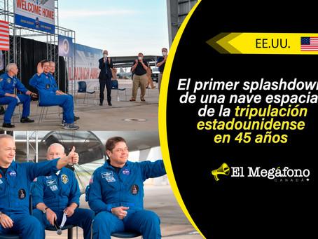 Así fue llegada a Tierra de los astronautas de la NASA tras cumplir exitosamente la misión Demo-2