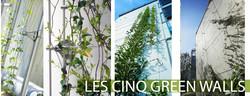 LES CINQ GREEN WALLS