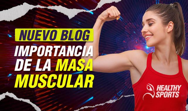 Importancia de la masa muscular