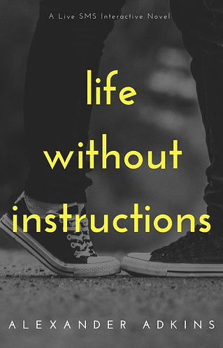 Life Without Instructions