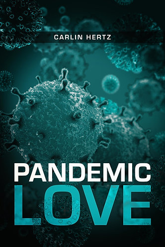 Pandemic Love by Carlin Hertz