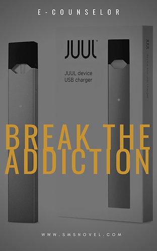 JUUL- Break The Addiction