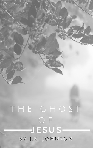 The Ghost of Jesus